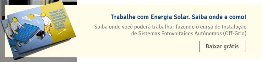 Trabalhe-com-Energia-Solar-e-aproveite-as-oportunidades-deste-setor-em-plena-expansão (1)